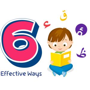 6 Effective Ways to Make Your Children Learn Arabic